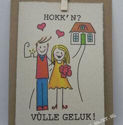 Nieuw huus / Hokkn / Saamwoon